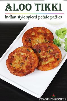 indian food Aloo tikki are Indian style potato patties that are served as a snack or eaten as a patty in a burger. These aloo tikki are best served with mint chutney or dahi chutney. Easy Samosa Recipes, Pakora Recipes, Aloo Recipes, Paratha Recipes, Spicy Recipes, Indian Food Recipes, Cooking Recipes, Vegan Indian Food, Easy Indian Dessert Recipes