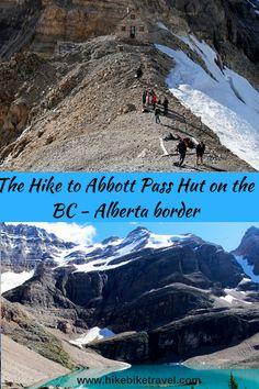 A Daunting Hike to Abbott Pass Hut on the Alberta-BC Border #hiking #abbottpass #yohonationalpark #backcountry #huts
