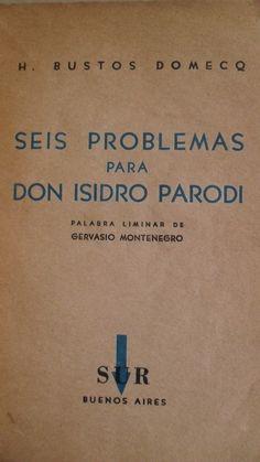 Borges todo el año: Jorge Luis Borges-Adolfo Bioy Casares: Las noches de Goliadkin