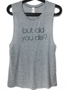 e7fc9b076415e But Did You Die  Why no you didn t! Our super soft muscle