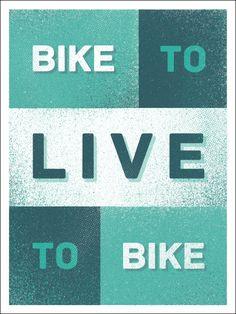 Bike To Live To Bike!