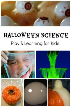 Halloween Science-Slime, bubbles, fizzing, and more Halloween fun for Kids... play based learning! Yay!