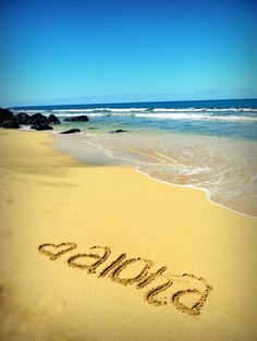 "27. Write something in the sand at the beach, like ""aloha""!  need to do"
