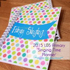 2015 LDS Primary Singing Time Planner Primary Chorister by JaniJo