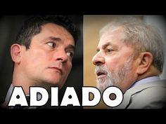 Urgente! Sérgio Moro adia depoimento de Lula e arrebenta estratégia petista