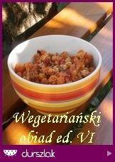 Wegetariański obiad VI
