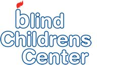 Blind Childrens Center  http://www.blindchildrenscenter.org