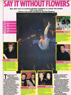 Review: The Smiths live at Brixton Academy, London, England on March 01, 1985 (includes 'Instant Reactions' from fans). By Max Bell — image via The Smiths In Print https://braceneckboy.wordpress.com/2010/10/06/say-it-without-flowers-no-1/