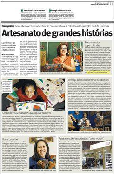 Uma entrevista com um dos artesãos da Elo7 bem como um produto foram publicados no jornal O Tempo MG.