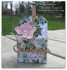 by Nicole: Baker's Box Thinlits, Botanical Builder framelits, Birthday Bouquet dsp, Expressions Natural Elements - all from Stampin' Up!