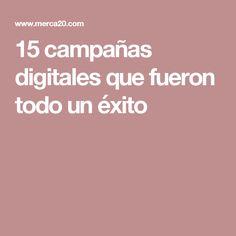 15 campañas digitales que fueron todo un éxito