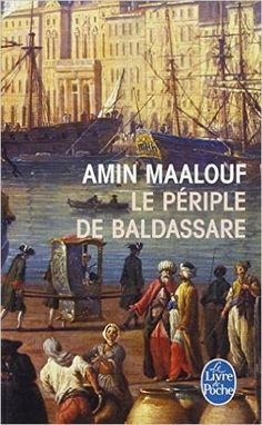 PÉRIPLE DE BALDASSARE (LE): Amazon.ca: AMIN MAALOUF: Books