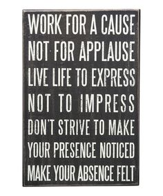 This 'Work For A Cause' Box Sign is perfect! #zulilyfinds