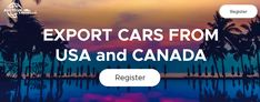 Export, Import & car shipping from USA. New Car exporter, sales & used auto auction - Insurance, Salvage & Clean Car Auction. Buy Car Online, Online Registration, Import Cars, All Cars, Car Cleaning, Truck, Container, Auction, Profile