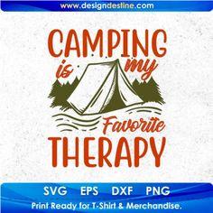 Camping Stores, Camping Gear, Shirt Print Design, Shirt Designs, Camping With Kids, Svg Files For Cricut, Design Bundles, Hobbies, Motivational Quotes
