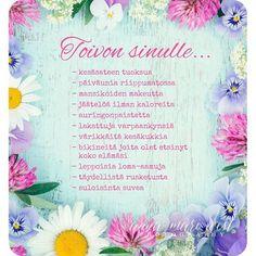 Helteistä kesäpäivää  #annamariwest #loma #kesä Finnish Words, Mind Power, Music Quotes, Poems, Thoughts, Feelings, Happiness, Happy, Cards