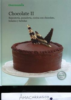 Thermomix magazine nº 99 Crazy Cakes, Thermomix Desserts, Chocolate Delight, Tasty, Yummy Food, Good Healthy Recipes, Cookie Recipes, Slow Cooker, Food And Drink