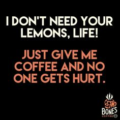 No Lemons. Just Coff