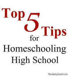 Top 5 Tips For Homeschooling High School {and #HomeSchool High Link-Up} #HSHigh