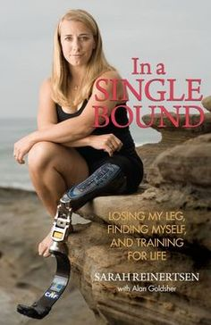 Amputee humor leg 564498134546451850 - In A Single Bound: Losing My Leg, Finding Myself, And Training For Life Source by discoverbooks Climbing Outfits, Bionic Woman, Reality Tv Stars, Amazing Race, Sport Fitness, Thing 1, Losing Me, Memoirs, Iron Man