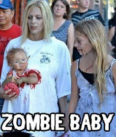 Great Halloween costume if you can't walk or talk and don't get an opinion or if your mom is a Hardcore Babywearing Mom. Zombie Baby!