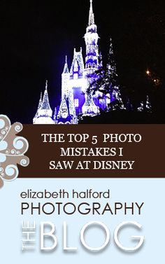 The Top 5 Photo Mistakes I Saw At Disney - from Elizabeth Halford Photography Disney World Tips And Tricks, Disney Tips, Disney Love, Disney 2017, Walt Disney, Disney World Florida, Disney World Vacation, Disney Vacations, Disney Universal Studios
