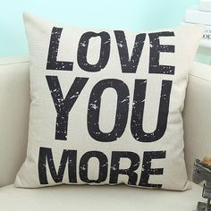 22a04d5b351 Super cheap pillows and other stuff!!! Home Decor Love You More Quote  Printed