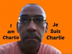 I Am Charlie   Je Suis Charlie   Freedom of Opinion