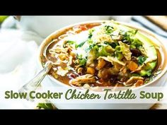 Easy Slow Cooker Chicken Tortilla Soup | Gluten Free
