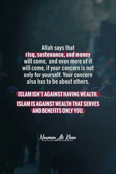 Because in every rizq you have, there's a part of it that belongs to others who are in need. Allah Islam, Islam Quran, Muslim Quotes, Islamic Quotes, Nouman Ali Khan Quotes, Quran Quotes, Hindi Quotes, Islamic Teachings, Knowledge And Wisdom