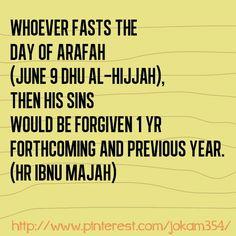 Bersabda Rasululloh صَلَّى اللهُ عَلَيْهِ وَسَلَّمَ, barang siapa puasa hari Arofah (tgl. 9 Dzulhijjah) diampuni baginya 1 th yg akan datang dan setahun sebelumnya. (HR Ibnu Majah) #quotes #islamic