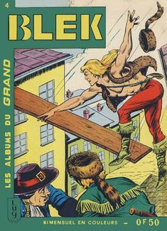 Cover for Blek (Editions Lug, 1963 series) Tarzan, Caricature, Westerns, Old Comics, Album, Illustrations, Film, Childhood Memories, History