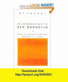 Introduction to Zen Buddhism (9780712650618) Daisetz Teitaro Suzuki, Christmas Humphreys, C.G. Jung , ISBN-10: 071265061X  , ISBN-13: 978-0712650618 ,  , tutorials , pdf , ebook , torrent , downloads , rapidshare , filesonic , hotfile , megaupload , fileserve