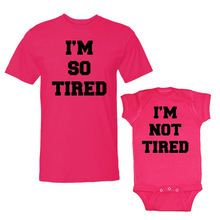 We Match!™ I'm So Tired I'm Not Tired Adult T-Shirt & Children's T-Shirt Or Bodysuit (VSET68BLK)