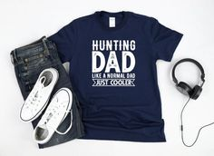 Hunting Shirt/ Fun Dad Hunter Tshirt Gift/ Hunting Dad, Like A Normal Dad Just Cooler/ Cute Outdoors Men Short-Sleeve Unisex T-Shirt Dad To Be Shirts, T Shirts With Sayings, Family Shirts, Breast Cancer Survivor Gifts, Autism Awareness Month, Hunting Gifts, Dads, Online Gift, Unisex
