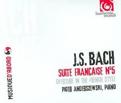 Piotr Anderszewski - Bach: French Suite No. 5, French Overture