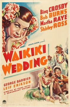 Waikiki Wedding posters for sale online. Buy Waikiki Wedding movie posters from Movie Poster Shop. We're your movie poster source for new releases and vintage movie posters. Paramount Movies, Paramount Pictures, Bing Crosby, Old Movie Posters, Cinema Posters, Vintage Posters, Old Movies, Vintage Movies, Retro Vintage