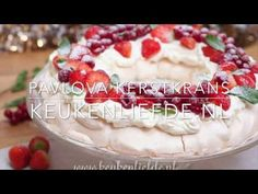 Video: pavlova kerstkrans met rood fruit - Keuken♥Liefde