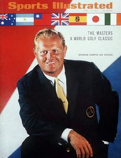 Jack Nicklaus on the cover of Sports Illustrated April 10 1967 Golf stuff we love Byron Nelson, Sports Illustrated Covers, Golf Pictures, Golf Magazine, Jack Nicklaus, Vintage Golf, Sports Headlines, Vintage Magazines, April 10