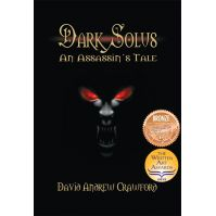 Dark Solus: An Assassin's Tale by David Andrew Crawford