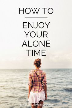 What do you need during your alone time to become the best version of YOU?