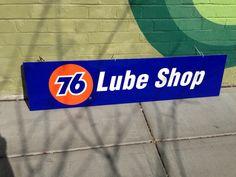 "76 Lube Shop! Measures 70 1/2"" wide by 16 1/2"" tall wooden frame!   #swagantiqueslv #forsaleatswagantiqueslv #76lubeshopsign #76oilsign"