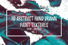 10 Abstract Paint Textures (EPS+JPG) by TASAMdesign on @creativemarket