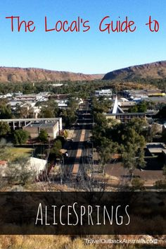 We live in Alice Springs - capital of the outback - here's our complete planning guide: Alice Springs
