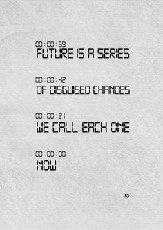 Wisdom Quotes : Future By Farie Design Wisdom Quotes, Art Quotes, Quotes To Live By, Motivational Quotes, Life Quotes, Best Qoutes, Fun Qoutes, Poetry Inspiration, Word Board
