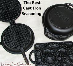 The Best Cast Iron Seasoning Method!-Loving Our Guts