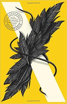 Acceptance (The Southern Reach Trilogy, Book 3) (Southern Reach Trilogy 3): Amazon.co.uk: Jeff VanderMeer: 9780008139124: Books