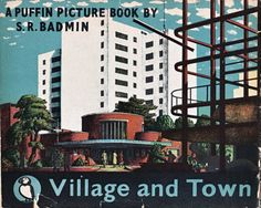 lessadjectivesmoreverbs:  Village and Town Puffin 1960s by SR...