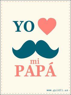 yo amo a mi papa