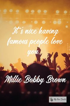 """""""It's nice having ."""" - Millie Bobby Brown ~ My Fave Quotes Millie Bobby Brown, Stranger Things, Famous People, Quotations, Acting, Love You, Entertainment, Tv, Nice"""